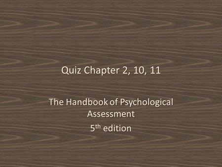 The Handbook of Psychological Assessment 5th edition