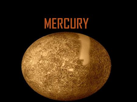  Even though it is the closest planet to the sun it is still not the hottest planet because the temperature is uneven  The side of Mercury which is.