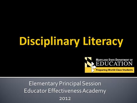 Elementary Principal Session Educator Effectiveness Academy 2012.