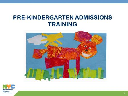 "1 PRE-KINDERGARTEN ADMISSIONS TRAINING. 2 PowerPoint Cover ""Little Tiny Mouse"" designed by: Nyla Pesantes – Kindergarten PS/IS 180, The Homewood School,"