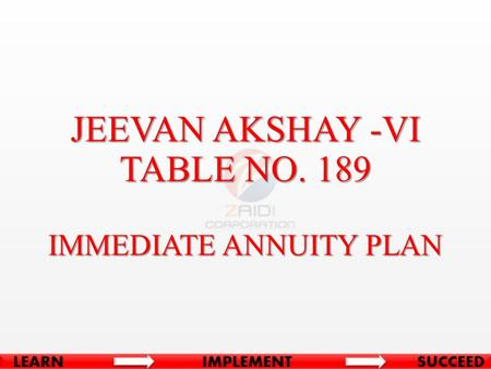 IMMEDIATE ANNUITY PLAN