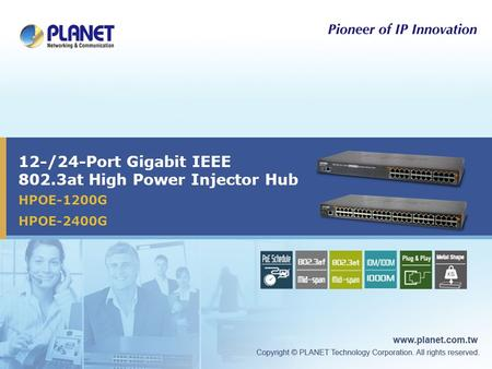 12-/24-Port Gigabit IEEE 802.3at High Power Injector Hub HPOE-1200G HPOE-2400G.