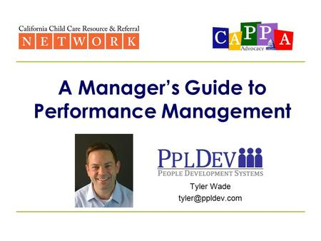 A Manager's Guide to Performance Management Tyler Wade