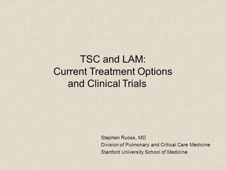 TSC and LAM: Current Treatment Options and Clinical Trials