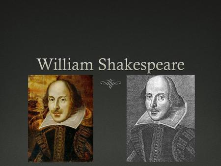 biography of william shakespeare 1564 1616 William shakespeare, ( stratford-upon-avon, 1564 mara 26 uru yapu apthapi phaxsin yuritayna - stratford-upon-avon, 1616 mara 23 uru yapu apthapi phaxsin.