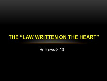 "The ""Law Written On The Heart"""