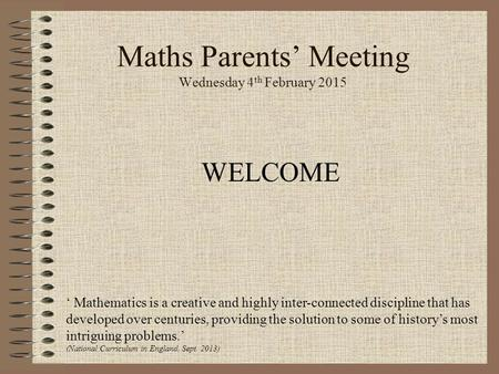 Maths Parents' Meeting Wednesday 4th February 2015