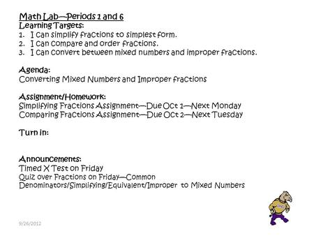 Math Lab—Periods 1 and 6 Learning Targets: