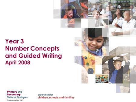 Year 3 Number Concepts and Guided Writing April 2008.