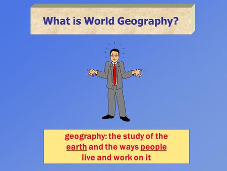 What is World Geography?