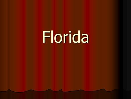Florida. Florida is one of the USA states. It is located in the south-eastern part of the USA. It is a peninsula territory. The capital of the state is.