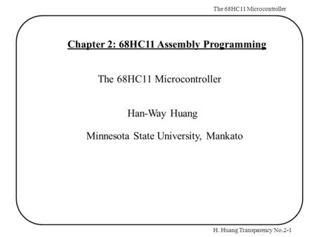 Chapter 2: 68HC11 Assembly Programming