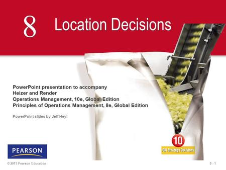 8 Location Decisions PowerPoint presentation to accompany