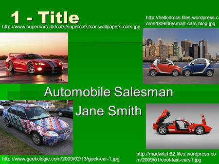 1 - Title Automobile Salesman Jane Smith   om/2009/06/smart-cars-blog.jpg.