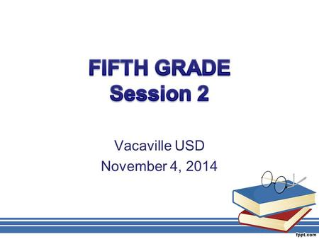 Vacaville USD November 4, 2014. AGENDA Problem Solving, Patterns, Expressions and Equations Math Practice Standards and High Leverage Instructional Practices.