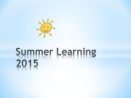 * The purpose of the Snoqualmie Valley School District Summer Learning Program is to prepare and remediate students with the purposes of demonstrating.