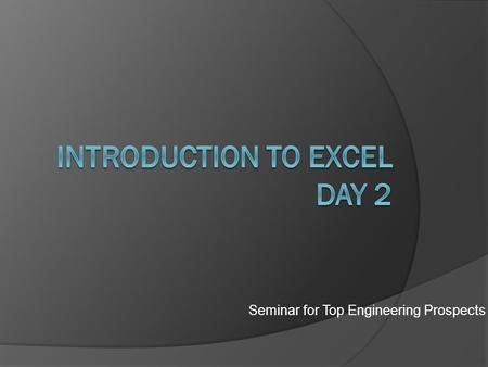Seminar for Top Engineering Prospects.   ~step/class_material.