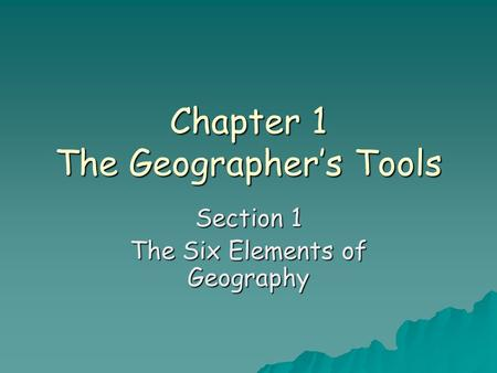 Chapter 1 The Geographer's Tools