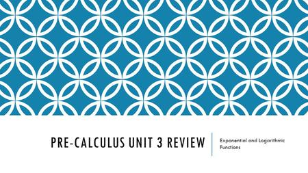 Pre-Calculus Unit 3 Review