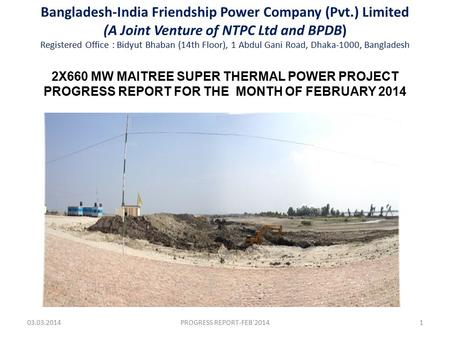 Bangladesh-India Friendship Power Company (Pvt.) Limited (A Joint Venture of NTPC Ltd and BPDB) Registered Office : Bidyut Bhaban (14th Floor), 1 Abdul.