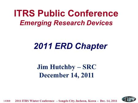 ITRS Public Conference Emerging Research Devices