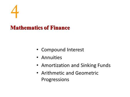 4 Mathematics of Finance Compound Interest Annuities