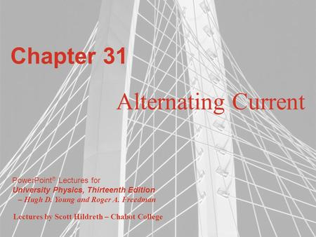 Chapter 31 Alternating Current.