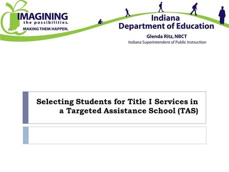 Selecting Students for Title I Services in a Targeted Assistance School (TAS)