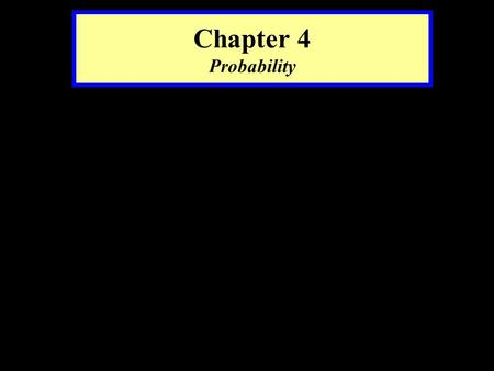 Chapter 4 Probability. Definitions Experiment. A process that generates well defined outcomes. For example, the experiment of flipping a coin has 2 defined.