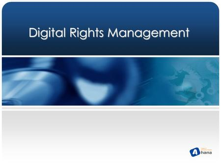 Digital Rights Management. 2  Introduction of DRM  Technology of DRM  International DRM Market  Korean DRM Market  International DRM Companies 