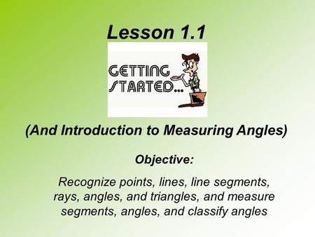 (And Introduction to Measuring Angles)