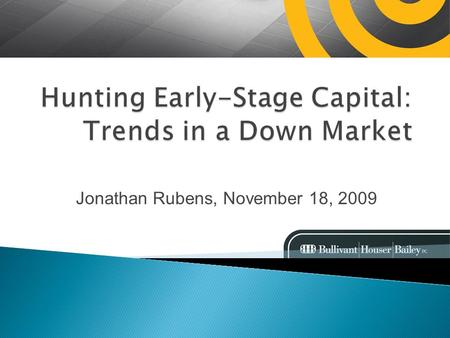 Jonathan Rubens, November 18, 2009. VC fundraising to lowest point in 16 years in the third quarter. 17 funds raised $1.6 billion Q3 2009; smallest number.