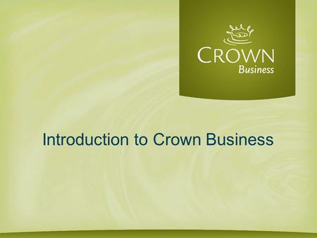 Introduction to Crown Business. Business Belongs to the Lord 68% 34 of 50 parables of Jesus were set… 93% 37 of 40 miracles In the Book of Acts were set…