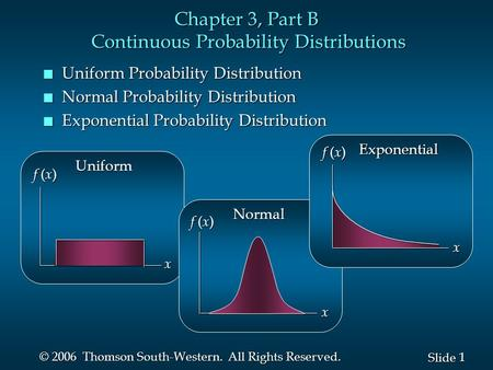 Chapter 3, Part B Continuous Probability Distributions