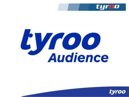 Tyroo Media - Tyroo was started in 2007 and is India's leading digital media company that reaches over 22 Mn unique users in the country representing.