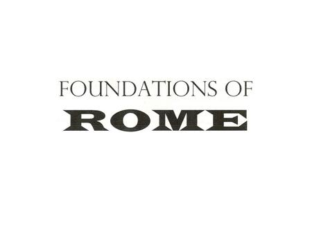 Rome  1000 Years  only 200 years of peace – Pax Romana  Megalopolis  International Culture VALUES:  Practical  Rational  Hard Working  Group.