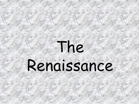 The Renaissance. Factors that Contributed to the Beginning of the Renaissance Trade and commerce increased Cities grew larger and wealthier Newly wealthy.