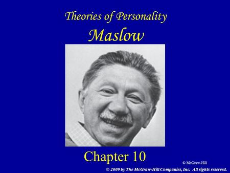 Theories of Personality Maslow