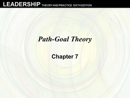 Path-Goal Theory Chapter 7.