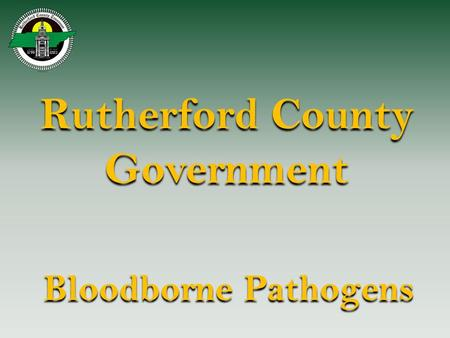 Rutherford County Government Bloodborne Pathogens.
