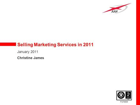 FS70669 Selling Marketing Services in 2011 January 2011 Christine James.