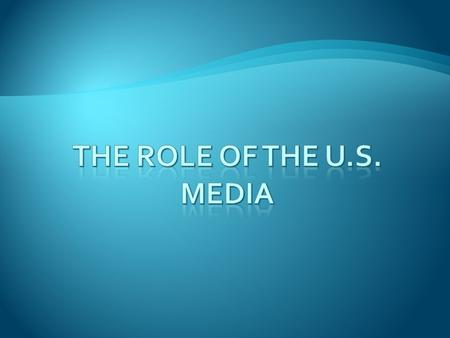  Mass Media:  Television, radio, newspapers, magazines, the Internet and other means of popular communication  High-Tech Politics:  A politics in.