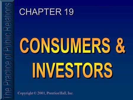 Copyright © 2001, Prentice Hall, Inc. CHAPTER 19.