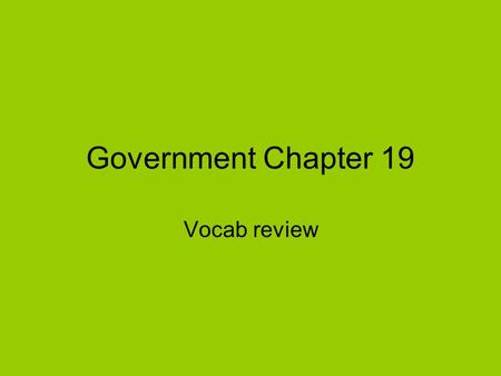 Government Chapter 19 Vocab review. rule requiring broadcasters to provide opportunities for the expression of opposing views on issues of public importance.