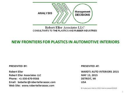 NEW FRONTIERS FOR PLASTICS IN AUTOMOTIVE INTERIORS