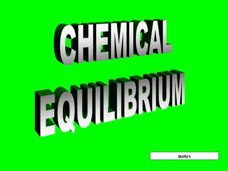 CHEMICAL EQUILIBRIUM notes.