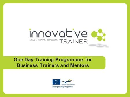 One Day Training Programme for Business Trainers and Mentors.