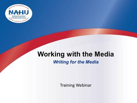 Working with the Media Writing for the Media Training Webinar.