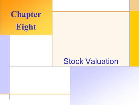 © 2003 The McGraw-Hill Companies, Inc. All rights reserved. Stock Valuation Chapter Eight.