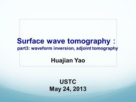 Surface wave tomography: part3: waveform inversion, adjoint tomography